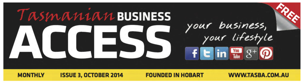 Header of the Tasmanian Business Access October 2014 edition