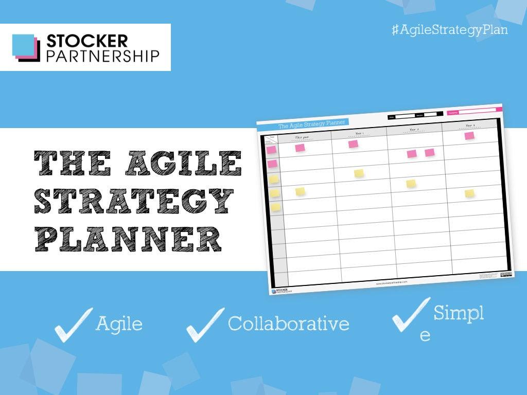 The Agile Strategy Planner - Stocker Partnership