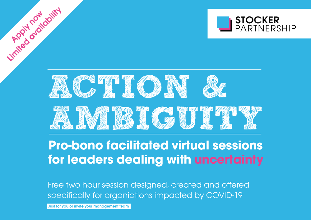 'Action & Ambiguity' Pro-bono faciliated virtual sessions for leaders dealing with uncertainty due to COVID-19